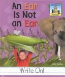 Cover of: An ear is not an ear | Kelly Doudna