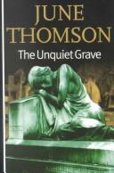 Cover of: The unquiet grave