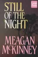 Cover of: Still of the night