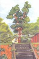 Cover of: The chinaberry tree & other poems | R. Cary Bynum