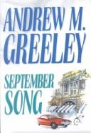 Cover of: September song: A Cronicle of the O'Malley's in the Twentieth Century (Family Saga)