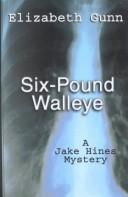Cover of: Six-pound walleye