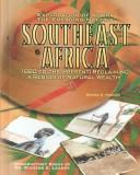 Cover of: Southeast Africa: 1880 to the present : reclaiming a region of natural wealth