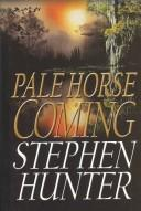 Cover of: Pale horse coming: a novel