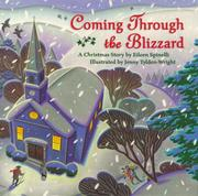 Cover of: Coming through the blizzard: A Christmas story