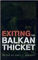 Cover of: Exiting the Balkan thicket |