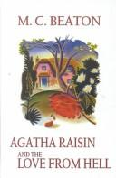 Cover of: Agatha Raisin and the love from hell