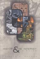 Cover of: History and the Internet | Patrick D. Reagan