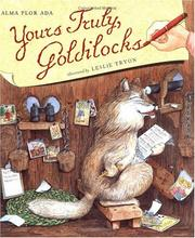 Cover of: Yours Truly, Goldilocks