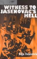 Cover of: Witness to Jasenovac