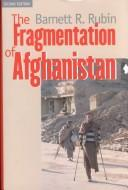 Cover of: The fragmentation of Afghanistan
