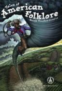 Cover of: Tales of American folklore