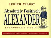 Cover of: Absolutely positively Alexander: the complete stories