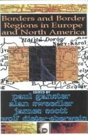 Cover of: Borders and border regions in Europe and North America |