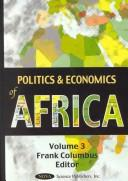 Cover of: Politics and economics of Africa