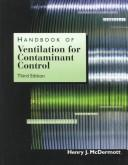 Handbook of ventilation for contaminant control by Henry J. McDermott