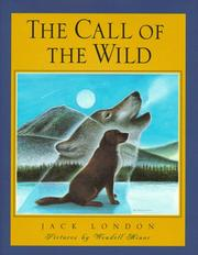 Cover of: The call of the wild | Jack London