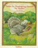 "Cover of: ""Turkey for Thanksgiving?"" ""No, thanks!"""