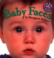 Cover of: Baby faces | Margaret Miller