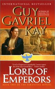 Cover of: Lord of Emperors (Sarantine Mosaic, Book 2) | Guy Gavriel Kay