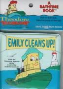Cover of: Emily cleans up!