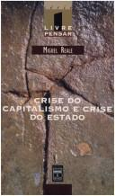 Crise do capitalismo e crise do Estado by Miguel Reale