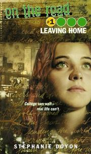 Cover of: Leaving home | Stephanie Doyon