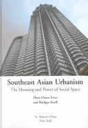 Cover of: Southeast Asian urbanism |