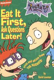 Cover of: Eat it first, ask questions later!