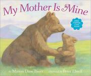 Cover of: My mother is mine | Marion Dane Bauer