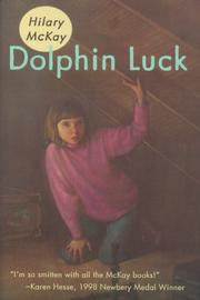 Cover of: Dolphin luck | Hilary McKay