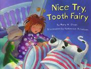 Cover of: Nice try, Tooth Fairy