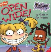 Cover of: Open Wide!  A Visit to the Dentist