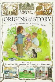 Cover of: ORIGINS OF STORY | Barbara Harrison