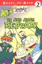 Cover of: Up and away, Reptar!
