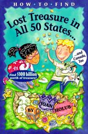 Cover of: How to find lost treasure in all fifty states and Canada, too!