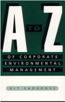Cover of: A-Z of corporate environmental management