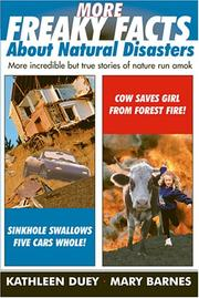 Cover of: More Freaky Facts About Natural Disasters | Mary Barnes, Kathleen Duey