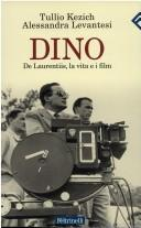 Cover of: Dino De Laurentiis, la vita e i film