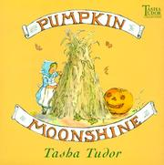 Cover of: Pumpkin moonshine | Tasha Tudor