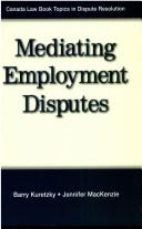 Cover of: Mediating employment disputes