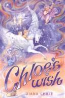 Cover of: Chloe's wish