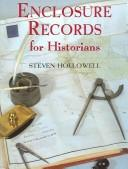 Cover of: Enclosure records for historians