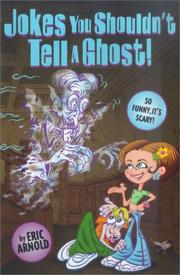 Cover of: Jokes you shouldn't tell a ghost!