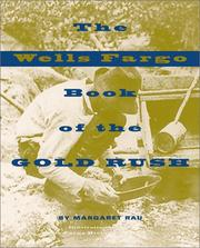 Cover of: The Wells Fargo book of the gold rush