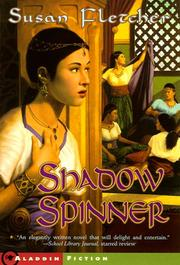 Cover of: Shadow Spinner (Jean Karl Books) | Susan Fletcher