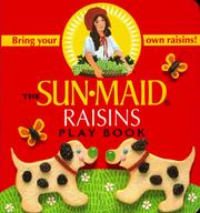 Cover of: The Sunmaid Raisin Book