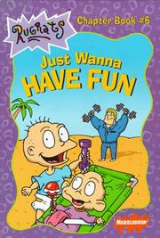 Cover of: Just wanna have fun