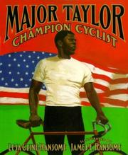 Cover of: Major Taylor, champion cyclist | Lesa Cline-Ransome
