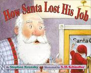 Cover of: How Santa lost his job | Stephen Krensky